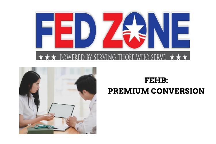 FEHB Premium Conversion