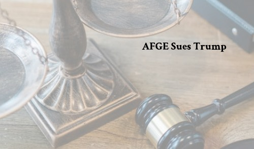 AFGE Sues Trump