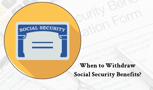 Social Security Withdrawal Age